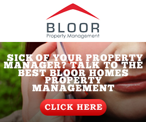 Sick of your Property Manager? Talk to the best Bloor Homes Property Management
